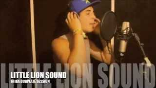 TRIBA Dubplate Little Lion Sound Trick Me Riddim 2012