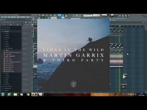 Martin Garrix & Third Party Lions in the Wild (Remake + FLP + Presets)