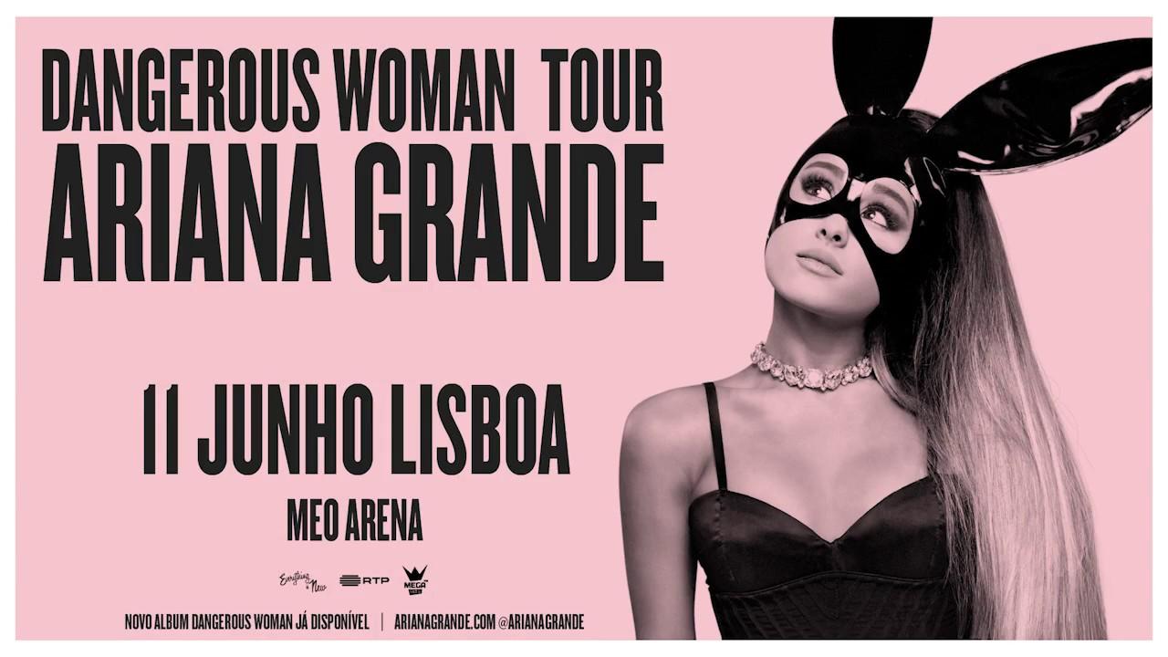 INICIATIVAS | DANGEROUS WOMAN TOUR LISBOA