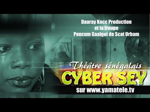 Théâtre Cyber Sey - Théâtre sénégalais