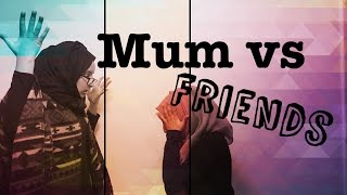Mum vs Friends | Dust To Diamonds | Islamic Reminder