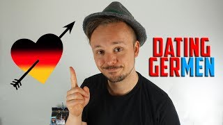 You Know You're Dating A German Man When... | Dating Beyond Borders | Get Germanized