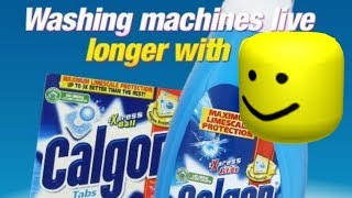 Calgon commercial but everytime a washing machine hits it's the roblox death sound