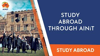 Study Abroad through AINiT Global Services