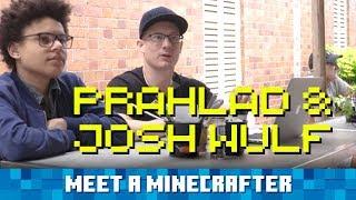 Meet a Minecrafter: Prahlad & Josh Wulf