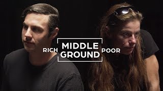 Rich And Poor People Seek To Understand Each Other | Middle Ground