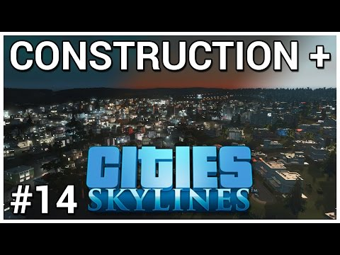 Welcome to Metropolis = Construction + Cities: Skylines #14