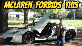 homepage tile video photo for My McLaren 12C Is BANNED From Doing This-- and It's Driving Me INSANE!