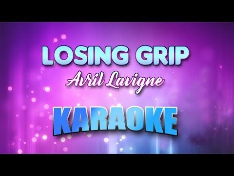 Avril Lavigne - Losing Grip (Karaoke version with Lyrics)