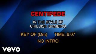 Childish Gambino - Centipede (Karaoke)