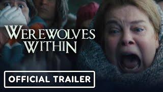 Werewolves Within - Official Trailer (2021) Milana Vayntrub, Sam Richardson