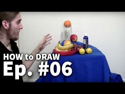 Learn To Draw #06 - Setting Up A Still Life