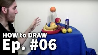 Learn To Draw - 06 Setting Up A Still Life