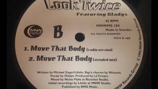Look Twice Featuring Gladys Move That Body