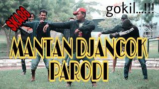 Gambar cover MANTAN DJANCOK - SKA86 (PARODI)