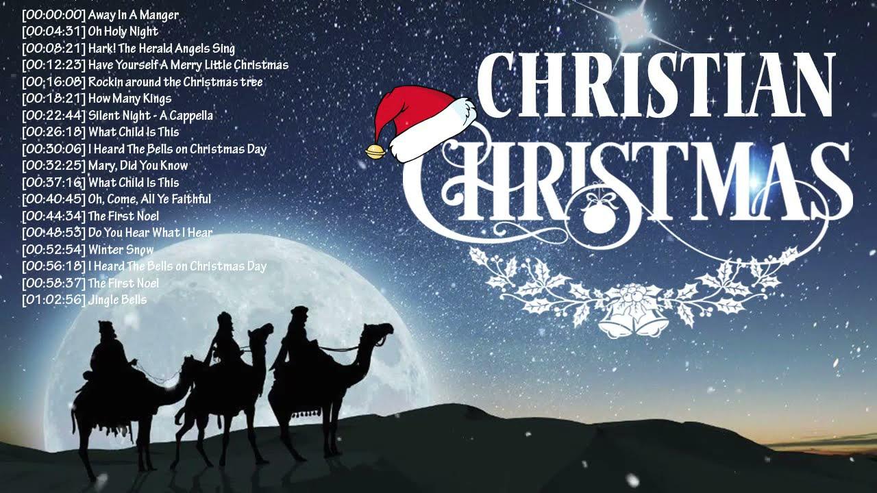 Chiristian Christmas 2021 Amazing Christian Christmas Songs 2021 Playlist Top Christian Music Nonstop Old Christmas Songs Youtube