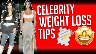 Celebrity Weight Loss Tips