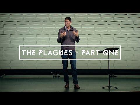 The Plagues - Part 1