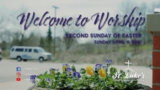 Sunday Worship | April 11th, 2021 | St Luke's Lutheran Church