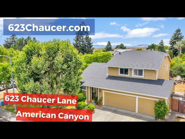 623 Chaucer Lane, American Canyon, CA 94503 | Kasama Lee Napa and Solano Counties Realtor®