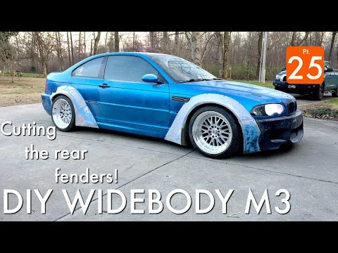 DIY Widebody M3: Cutting the Rears Pt 25