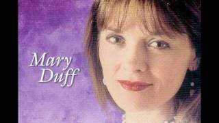 Mary Duff - Pick Me Up (On Your Way Down)