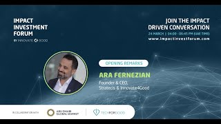 Why Impact Investment Matters - Welcome Remarks by Ara Fernezian