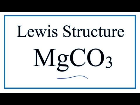 How To Draw The Lewis Dot Structure For MgCO3: Magnesium Carbonate