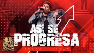 Zexta Alianza - Asi Se Progresa (En Vivo)
