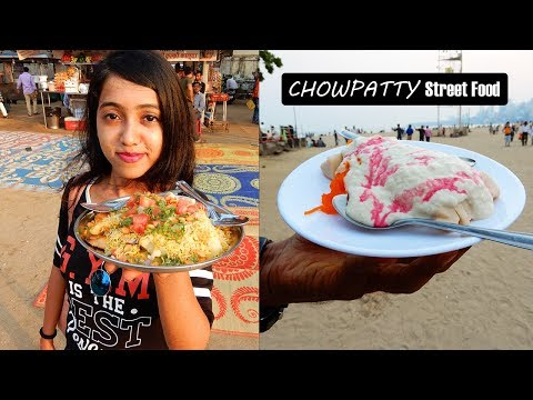 Mumbai Street Food | Girgaon  Chowpatty