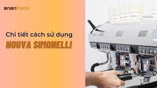 Cách dùng máy pha cà phê Nouva Simonelli 2 group