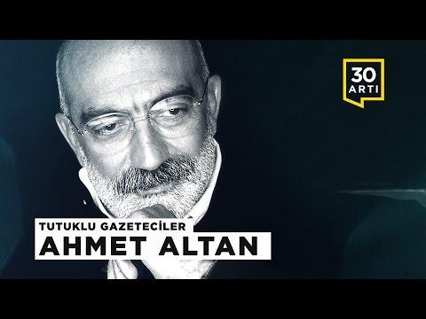 Bir Cesur Yürek: Ahmet Altan | Tutuklu Gazeteciler