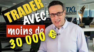 Vivre du trading avec un compte inférieur à 30000 € ?