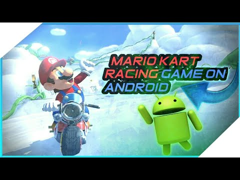 How To Download Mario Kart Racing Game For Android ||2018||