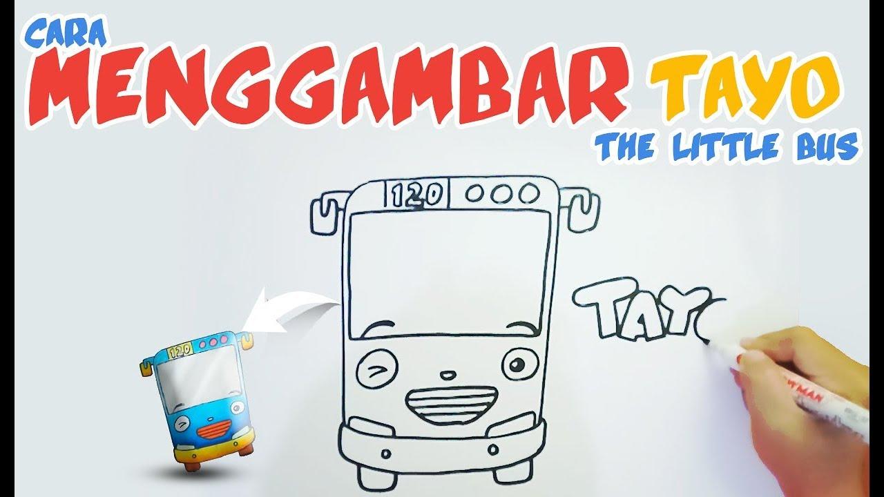 Cara Menggambar Tayo Dengan Mudah Dan Mewarnai Drawing Tayo The Little Bus