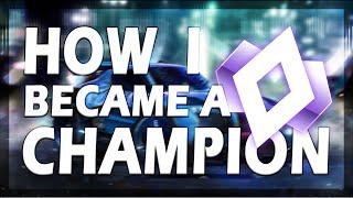 HOW I BECOME A CHAMPION   Rocket League