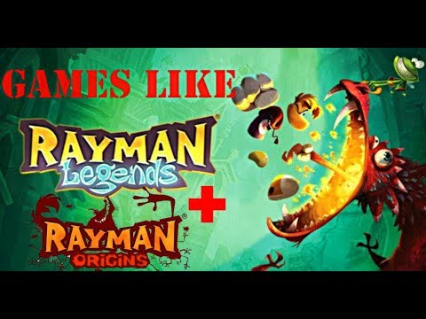 Top 10 Games Like Rayman Legends And Origins