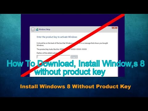 How To Download And Install Windows 8.1 Without Product Key