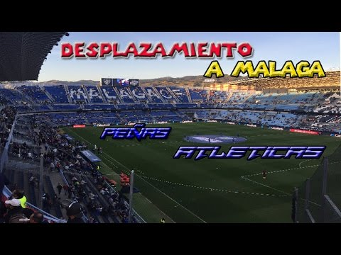 DESPLAZAMIENTO A MÁLAGA/ Malaga 0-2 Atleti (1/04/2017)