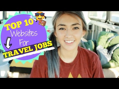 Living In A Car: TOP 10 Websites to Find TRAVEL Jobs! Hobo Ahle