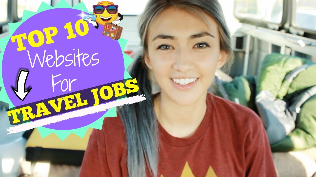 top websites to jobs for travel top 10 websites to jobs for travel