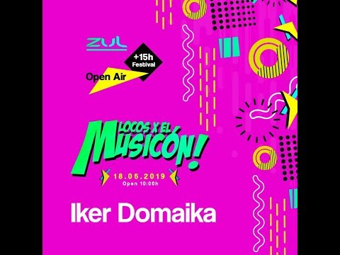 IKER DOMAIKA - PROMO MIX ((LOCOS X EL MUSICON ZUL)) 18-05-2019