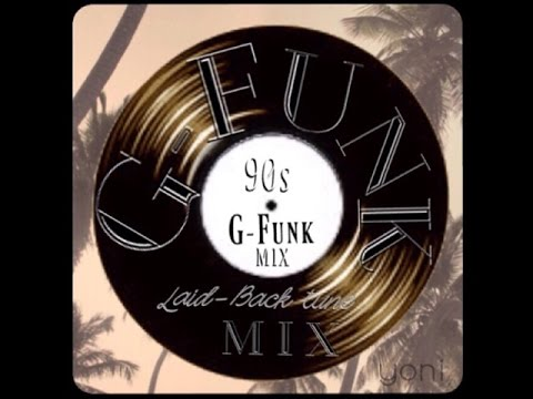 G-Funk  90's Cali Rap  smooth × laidback tune MIX