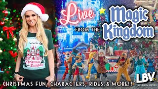 🔴LIVE at the Magic Kingdom : Christmas Fun, Characters, Rides & More