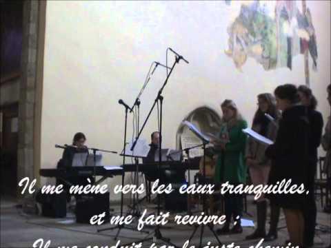 Psaume 22 - Le Seigneur est mon Berger  (avec paroles/with lyrics)