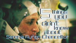 5 Things You Didn't Know About Astronaut Serena Auñón-Chancellor