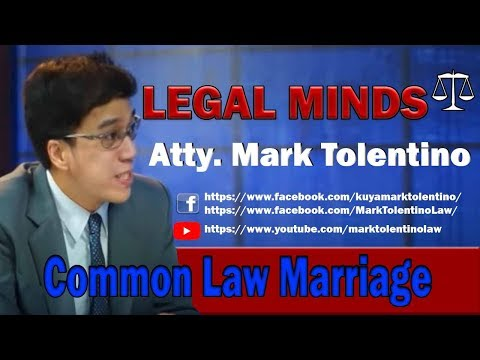 LEGAL MINDS   COMMON LAW MARRIAGE