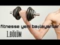 Fitnesse yeni bașlayanlar için antrenman programı 1.bölüm