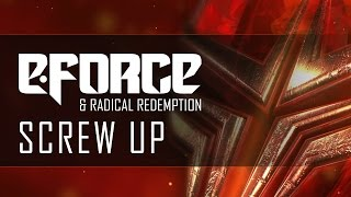 E-Force & Radical Redemption - Screw Up