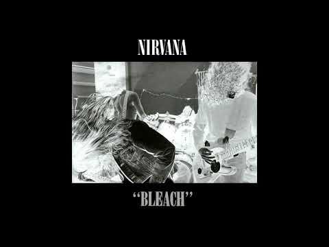 Nirvana - (Bleach, Full Album) 1989
